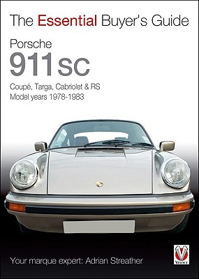 The Essential Buyer's Guide Porsche 911 SC By Streather, Adrian